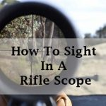 sight in a rifle scope